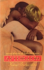 Afterglow: More Stories of Lesbian Desire by…