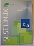 SuSE Linux 9.0 User Guide by Jorg Bartsch