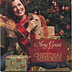 CHRISTMAS MEMORIES by Amy Grant