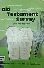 Old Testament Survey, Part 1: Genesis-Esther…
