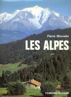 Les Alpes by Pierre Minvielle