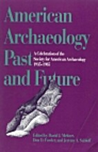 American archaeology, past and future : a…