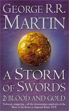 A Storm of Swords: Blood and Gold by George…