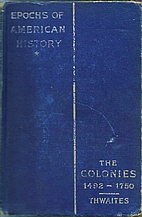 Epochs of American History: The Colonies…