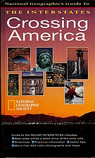Crossing America: National Geographic's…
