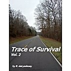 Trace of Survival, Vol.2 by R. deLyndesay