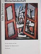 Max Beckmann : Winterlandschaft : uit de…