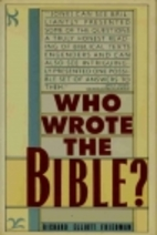 Who Wrote the Bible? by Richard Friedman