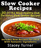 Slow Cooker Recipes: 30 Of The Most Healthy…