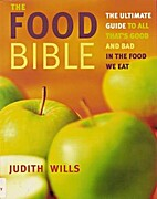 The Food Bible by Judith Wills