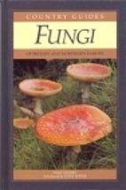 Fungi Of Britain And Northerneurope (Field…