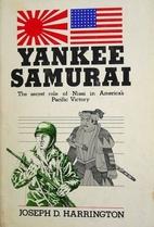 Yankee Samurai: The Secret Role of Nisei in…