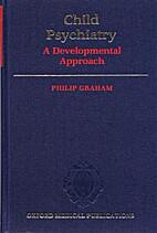 Child psychiatry : a developmental approach…