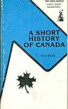 A short history of Canada by Donald Campbell…