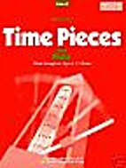 Time Pieces for Flute: v. 3 by Ian Denley
