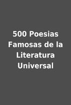 500 Poesias Famosas de la Literatura…