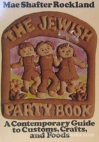 Jewish Party Book by Mae Shafter Rockland