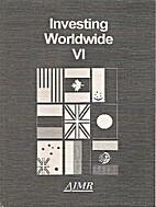 Investing Worldwide VI by Sanjiv Bhatia