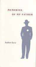 Memories of My Father by Andrew Levy