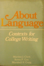 About language: contexts for college writing…