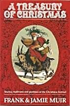 A Treasury of Christmas by Frank Muir