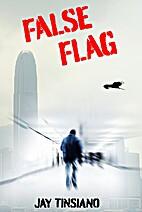 False Flag by Jay Tinsiano
