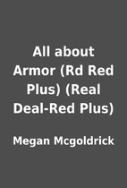 All about Armor (Rd Red Plus) (Real Deal-Red…