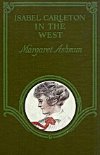 Isabel Carleton in the West by Margaret…