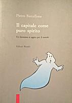 Il capitale come puro spirito: un fantasma…