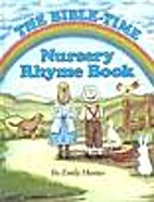 The Bible-Time Nursery Rhyme Book by Emily…