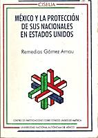 México y la protección de sus nacionales…