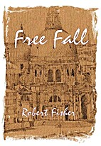 Free Fall by Robert Fisher