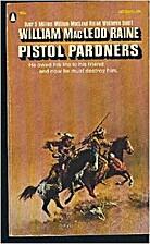 Pistol Pardners by William MacLeod Raine