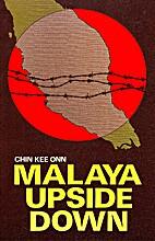 Malaya Upside Down by Chin Kee Onn