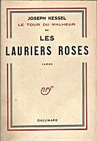 Les lauriers roses by Joseph Kessel