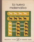 La nueva matematica (Biblioteca Salvat de…