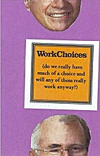Work Choices (do we really have much of a…