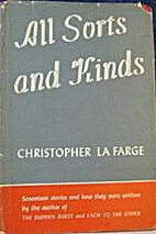 All sorts and kinds by Christopher La Farge