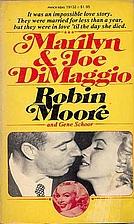Marilyn & Joe DiMaggio by Robin; Schoor…