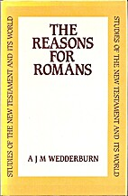The Reasons for Romans (Studies of the New…