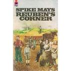 Reuben's Corner by Spike Mays
