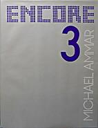 Encore III by Michael Ammar