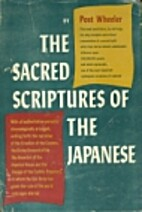 The Sacred Scriptures of the Japanese by…