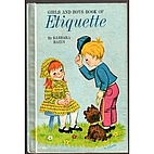 Girls and boys book of etiquette, by Barbara…