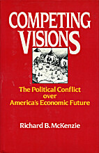 Competing Visions: The Political Conflict…