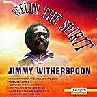 Feelin' the spirit by Jimmy Witherspoon