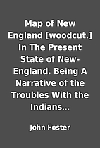 Map of New England [woodcut.] In The Present…