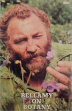 Bellamy on botany by David Bellamy
