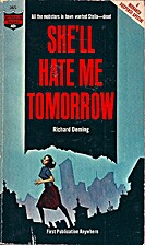She'll Hate Me Tomorrow by Richard Deming