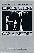 Before There Was a Before by Arthur Waskow